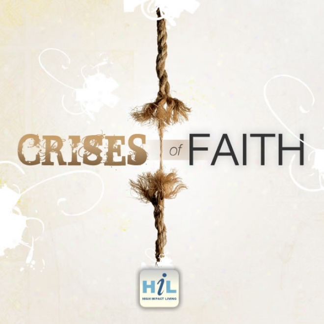 Fear: Crises Of Faith