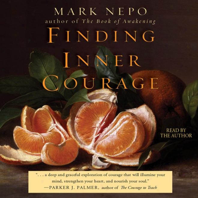 Finding Inner Courage (unabridged)