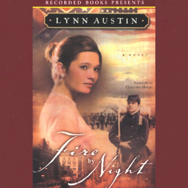 Fire By Night (unabridged)