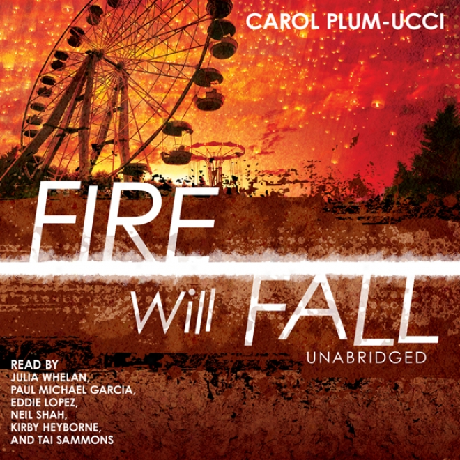 Fire Will Fall (unabridged)