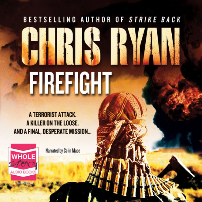 Firefight (unabridged)