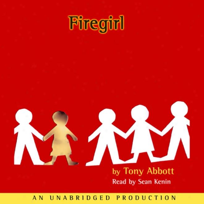 Firegirl (unabridged)