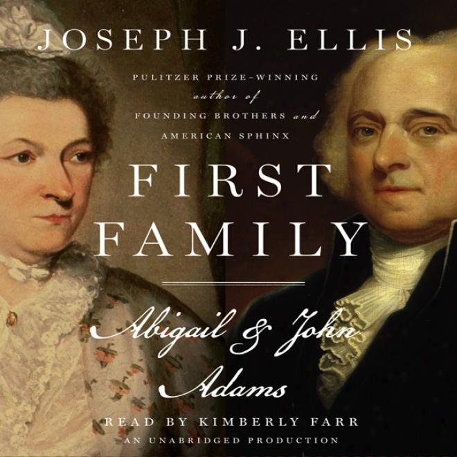First Family: Abigail & John Adams (unabridged)