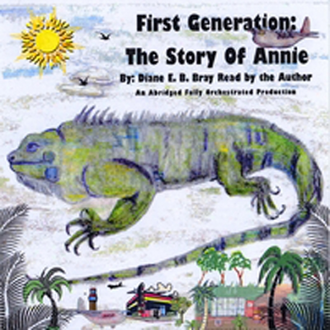 First Generation: The Story Of Annie (unabridged)