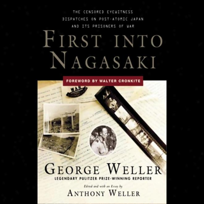 First Into Nagasaki (unabridged)