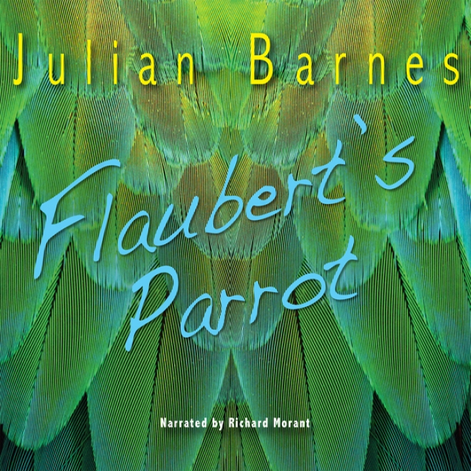 Flaubert's Parrot (unabridged)
