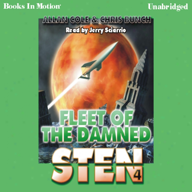 Fleet Of The Damned: Sten Series, Book 4 (unabridged)