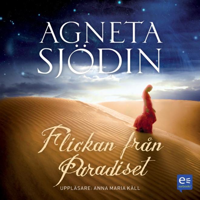 Flickan Fr?n Paradiset [the Girl From Paradise] (unabridged)