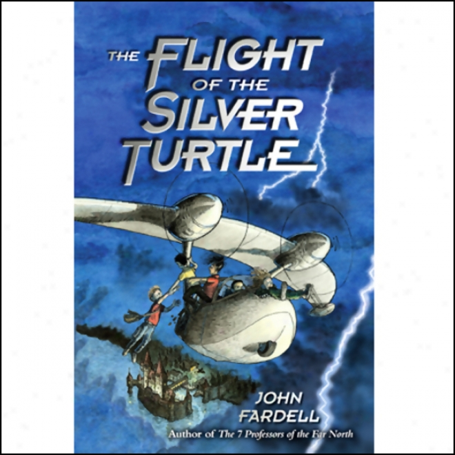 Flighf Of The Silver Turtle (unabridged)