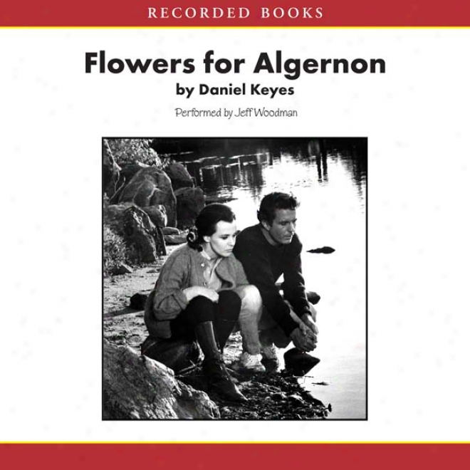 Flowers For Algernon (unabridged)