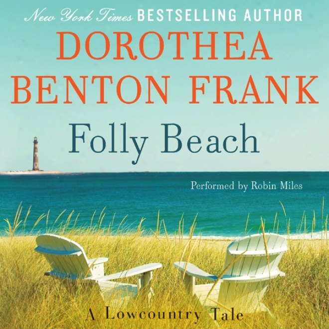 Foly Beach: A Lowcountry Information (unabrieged)