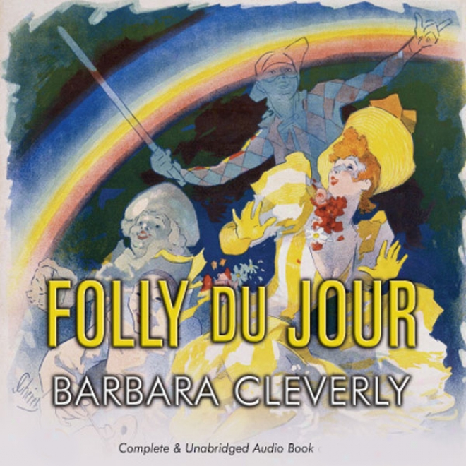 Folly Du Jour (unabridged)