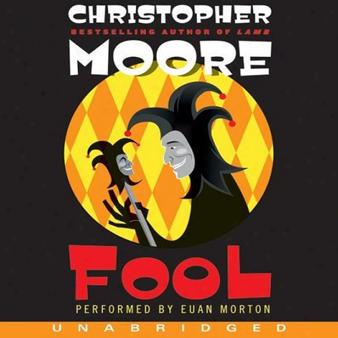 Fool: A Novel (unabridged)