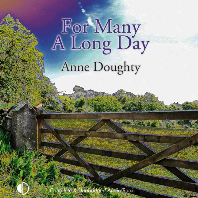 For Many A Long Day (unabridged)