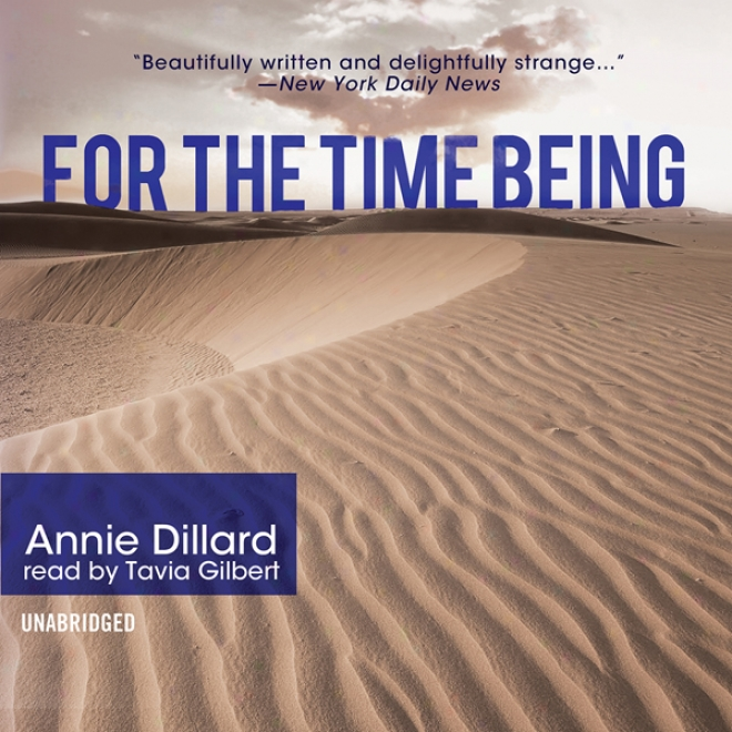 For The Time Being (unabridged)