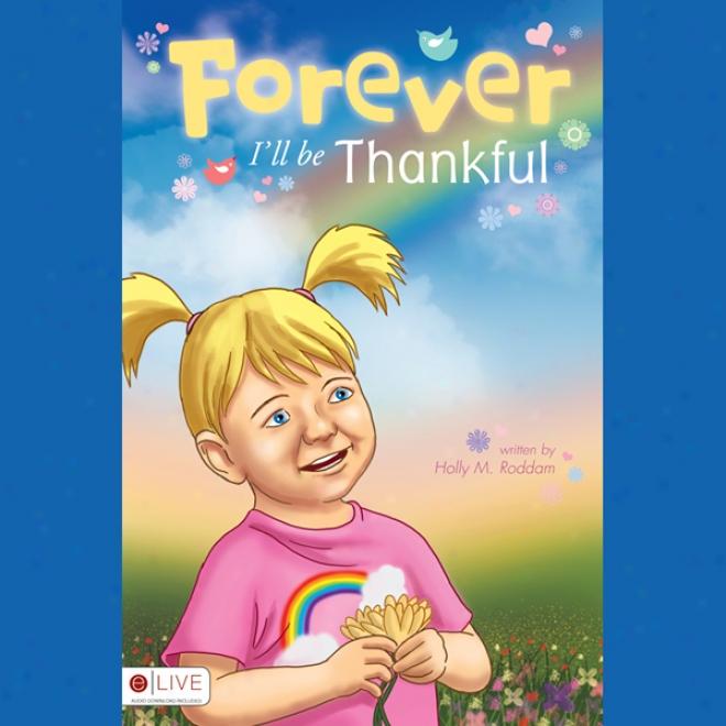 Forever I'll Be Thankful (nabridged)