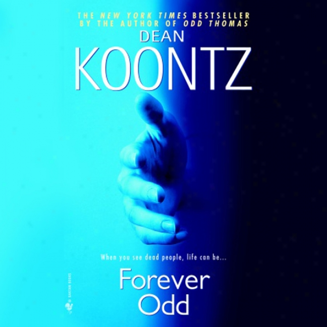 Forevrr Odd: A Novel (unabridged)