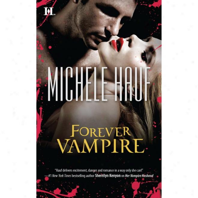 Forevet Vampire (unabridged)