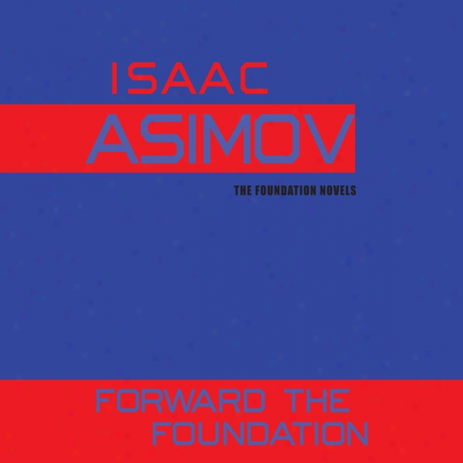 Forward The Foundation( unabridged)