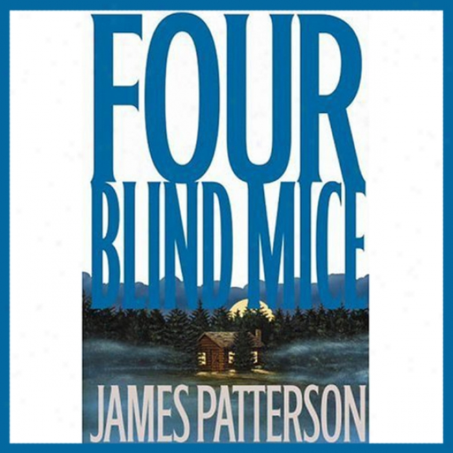 Four Blind Mice (unabridged)