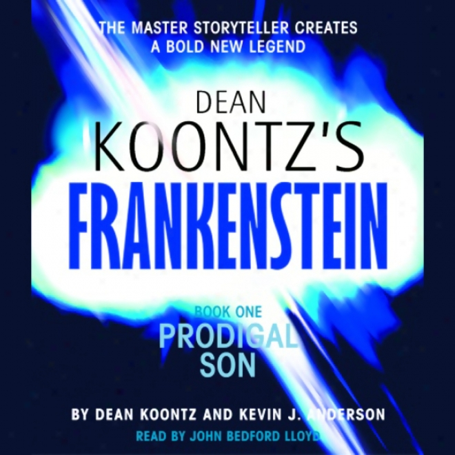 Frankenstein, Book On:e Prodigal Son