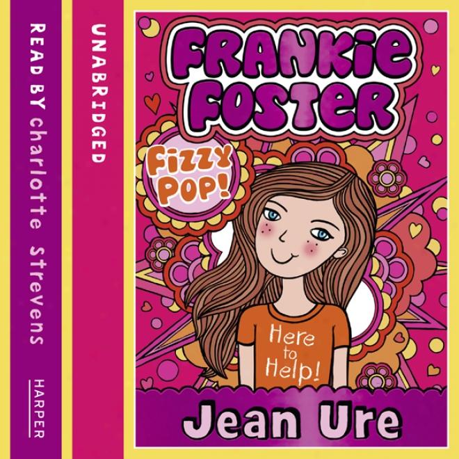 Frankie Foster (1)  -  Fizzypop (unabridged)