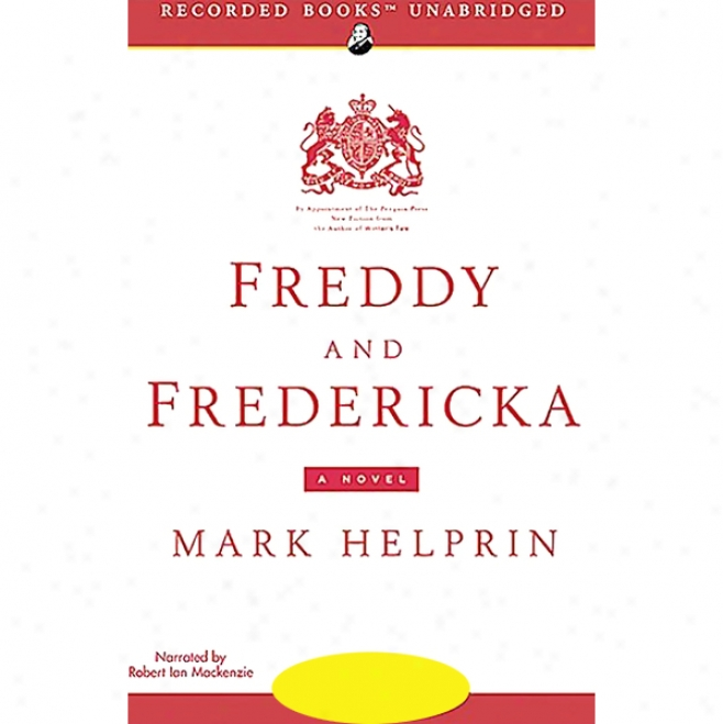 Freddy And Fredericka (unabridged)