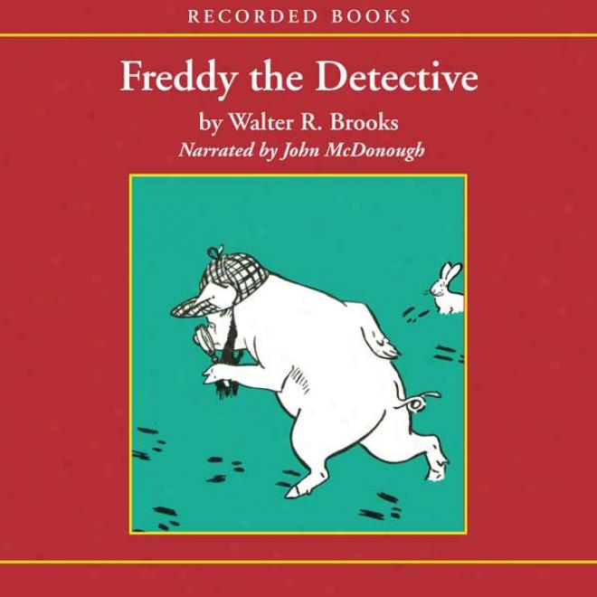 Freddy Tbe Detective (unabridged)