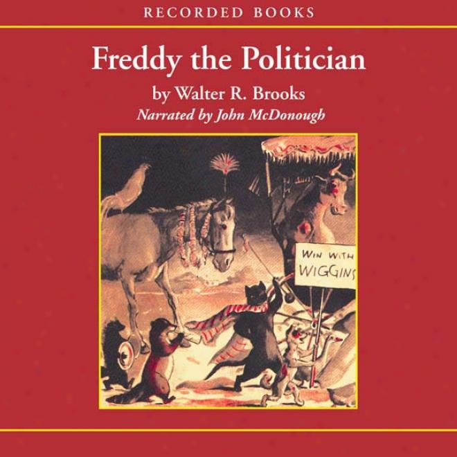 Freddy The Politician (nuabridged)