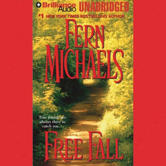 Free Fall: The Sisterhood: Book 7 (unabridged)