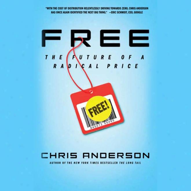 Free: Tye Future Of A Radical Price