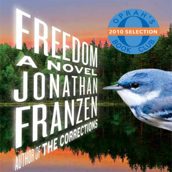 Freedom: A Novel (unabdidged)