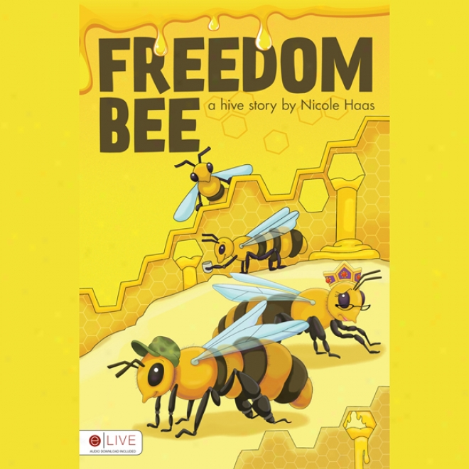 Freedom Bee (unabridged)