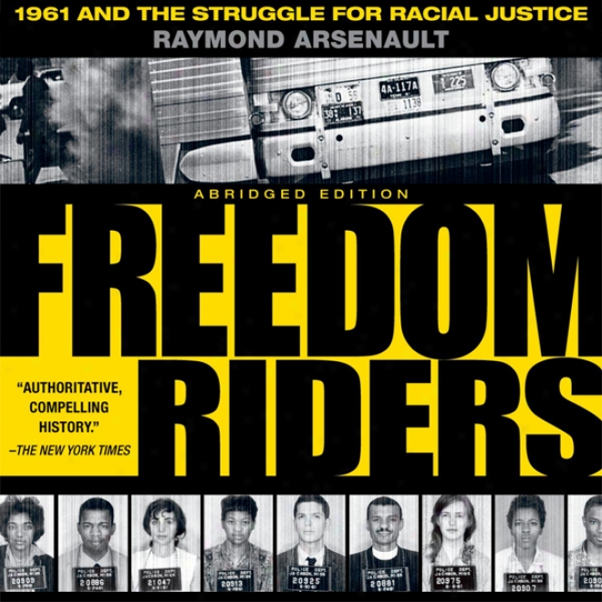Freedom Riders: 1961 And The Struggle For Racial Justice: Oxford Univerity Press: Turning Moments In Us History (unabridged)