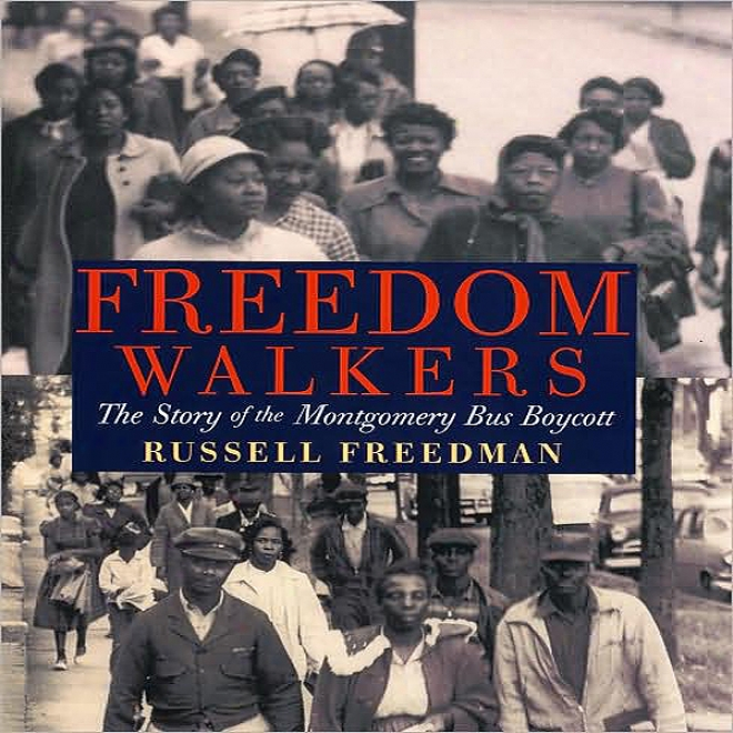 Freedom Walkers: The Story Of The Montgomery Bus Boycott (unabridged)