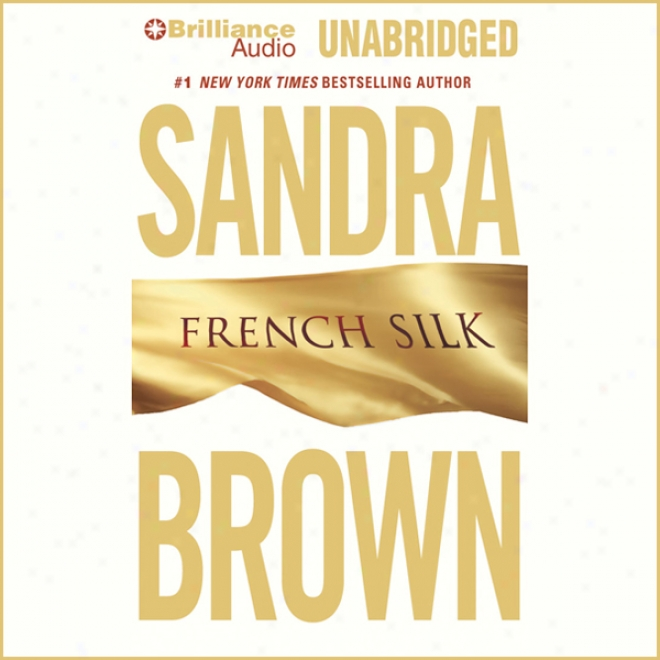 French Silk (unabridged)