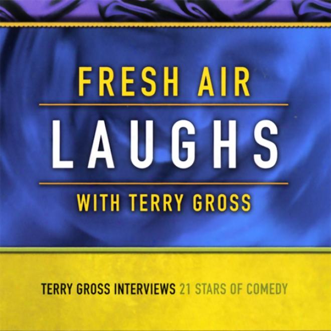 Fresh Air Laughs