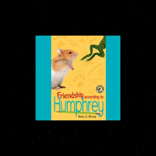 Friendship According To Humphrey (unabridged)