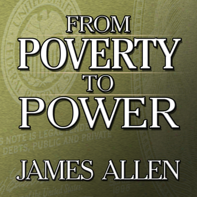 From Poverty To Power (unabridged)