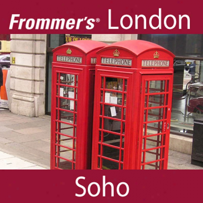 Frommer's London: Soho Walking Tour