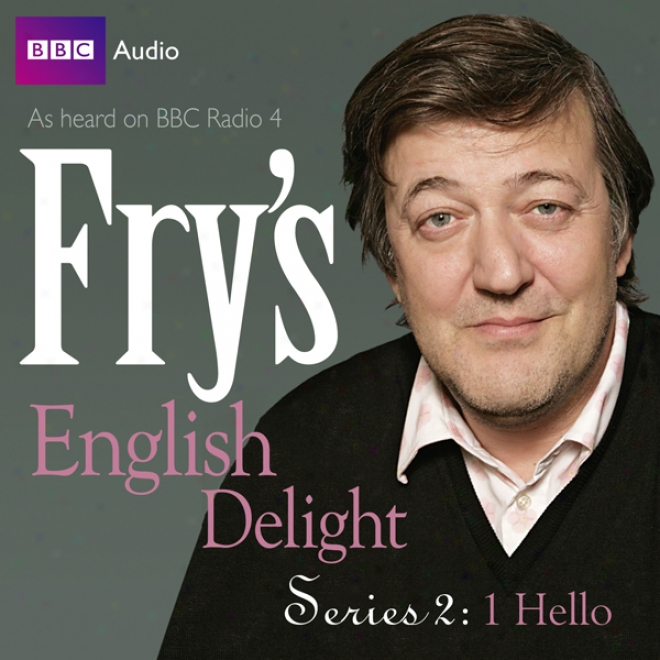 Fry's English Joy: Series 2 - Hello