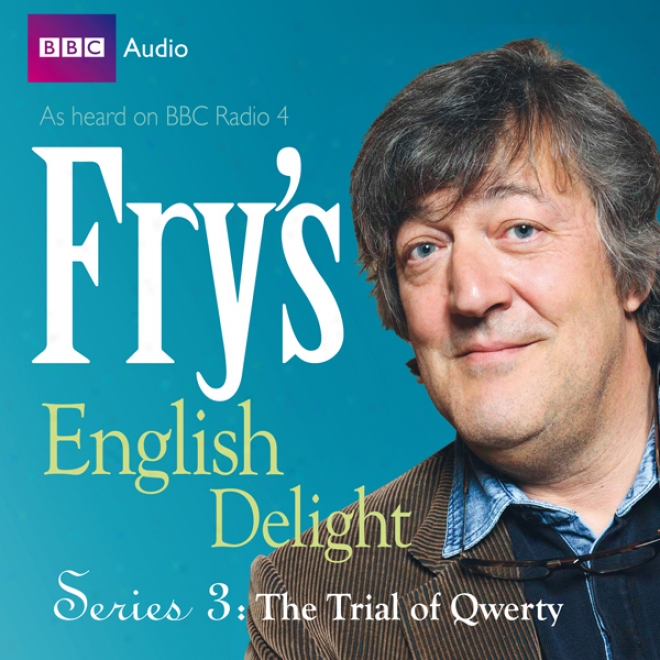 Fry's English Delight - Series 3, Episode 1: The Trial Of Qwerty
