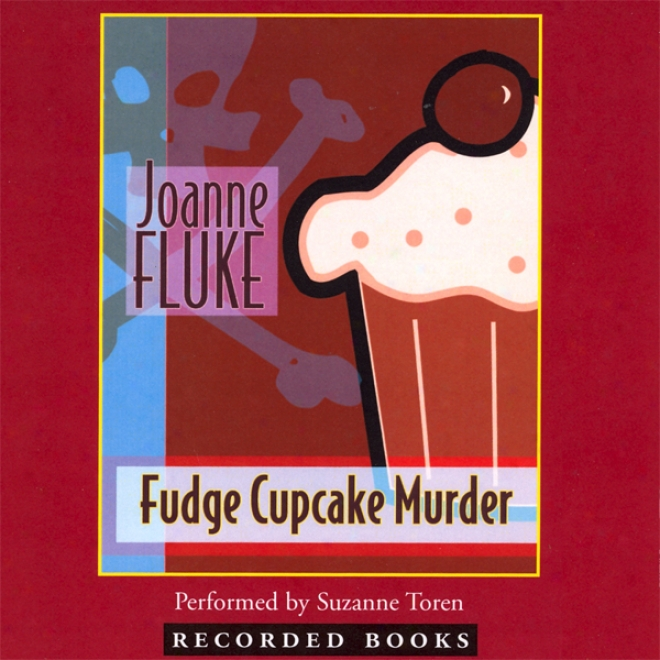 Fudge Cupcake Murder (unabridged)
