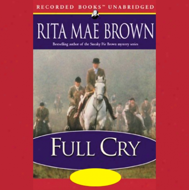 Full Cry (unabridged)