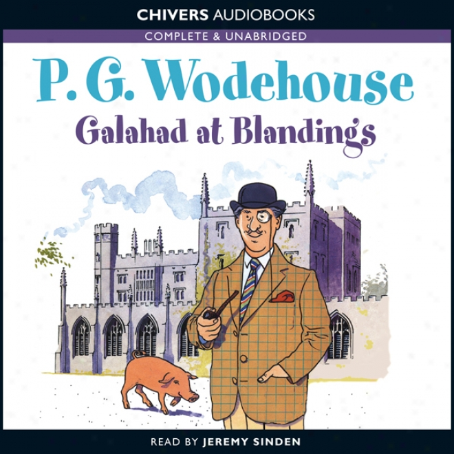 Galahad At Blandings (unabridged)