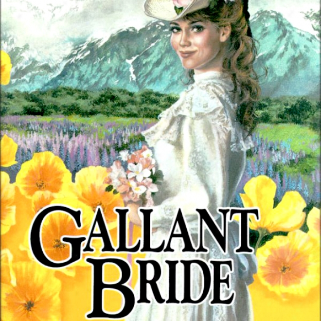 Gallant Bride: Brides Of Montclair, Book 6 (unabridged)