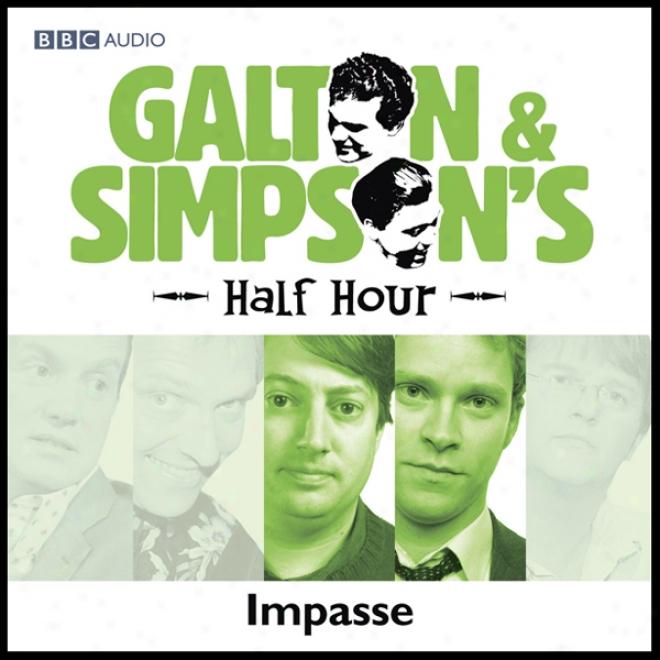 Galton & Simpson's Half Hour: Impasse