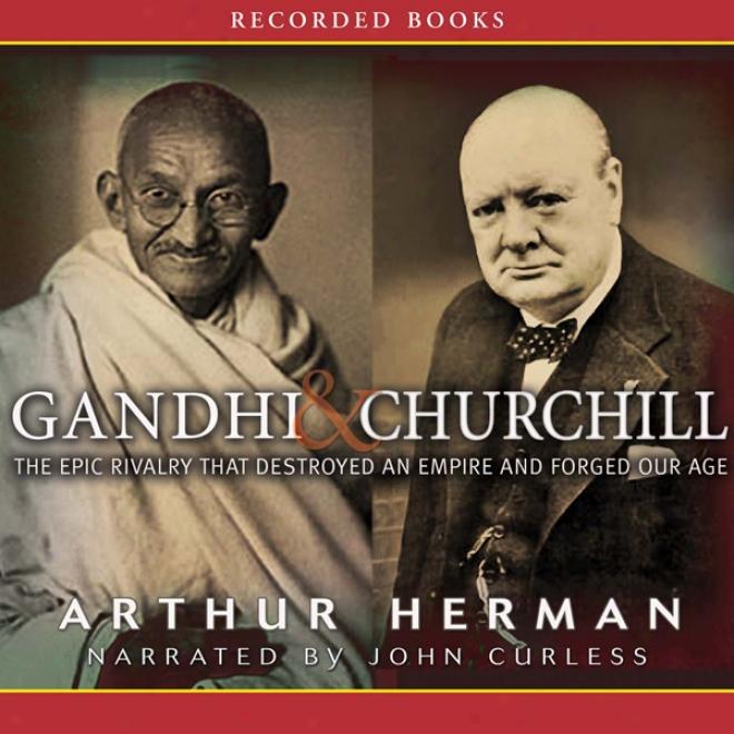 Gandhi & Churchill (unabridged)