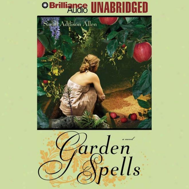 Garden Spells (unabridged)