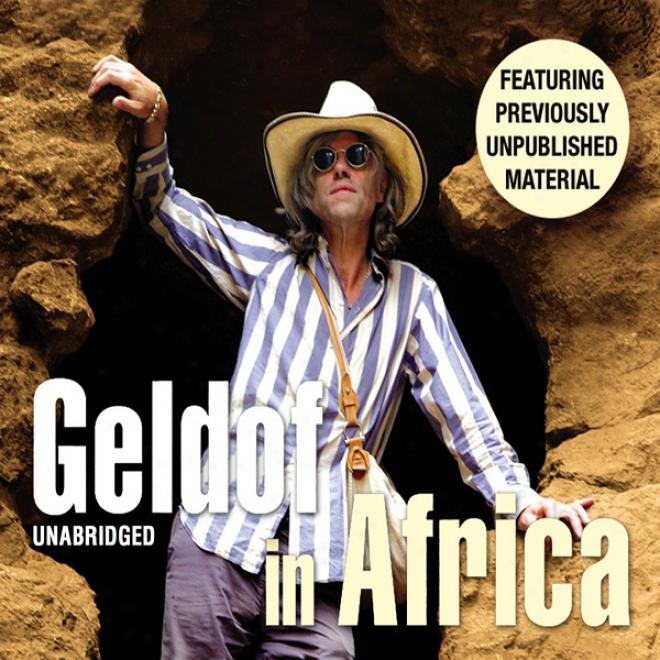 Geldof In Africa (unabridged)